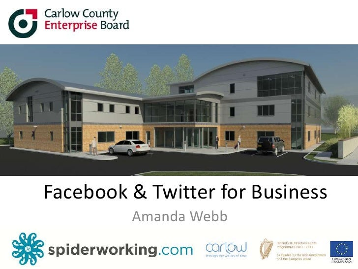 Facebook & Twitter for Business<br />Amanda Webb<br />