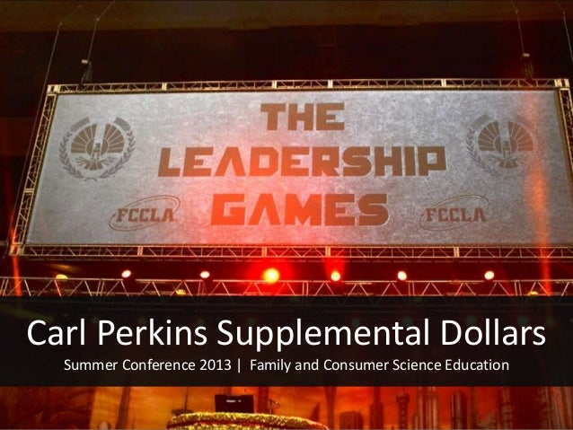 Carl Perkins Supplemental Dollars Summer Conference 2013 | Family and Consumer Science Education