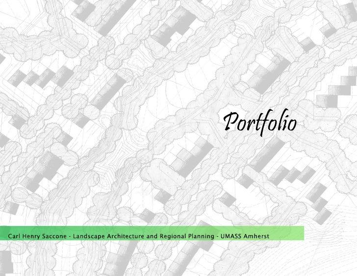 Portfolio   Carl Henry Saccone - Landscape Architecture and Regional Planning - UMASS Amherst