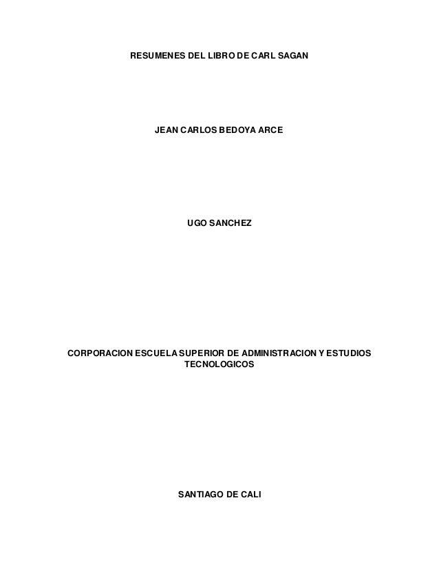 Carl sagan - el cerebro de broca capitulo 5 y 6 resumen