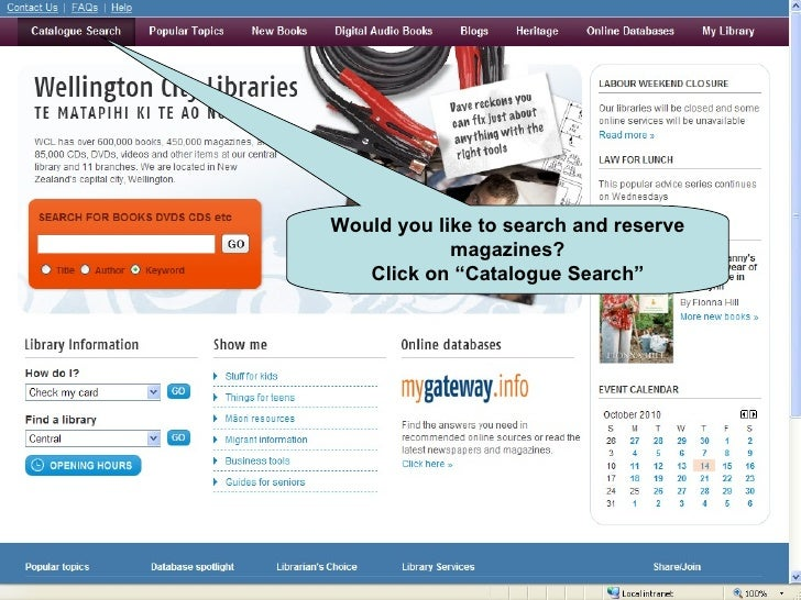 """Would you like to search and reserve magazines? Click on """"Catalogue Search"""""""