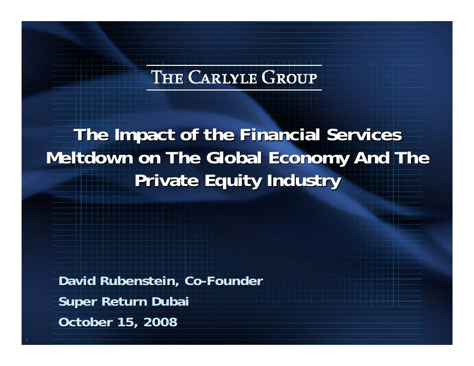 The Impact of the Financial Services     Meltdown on The Global Economy And The              Private Equity Industry      ...