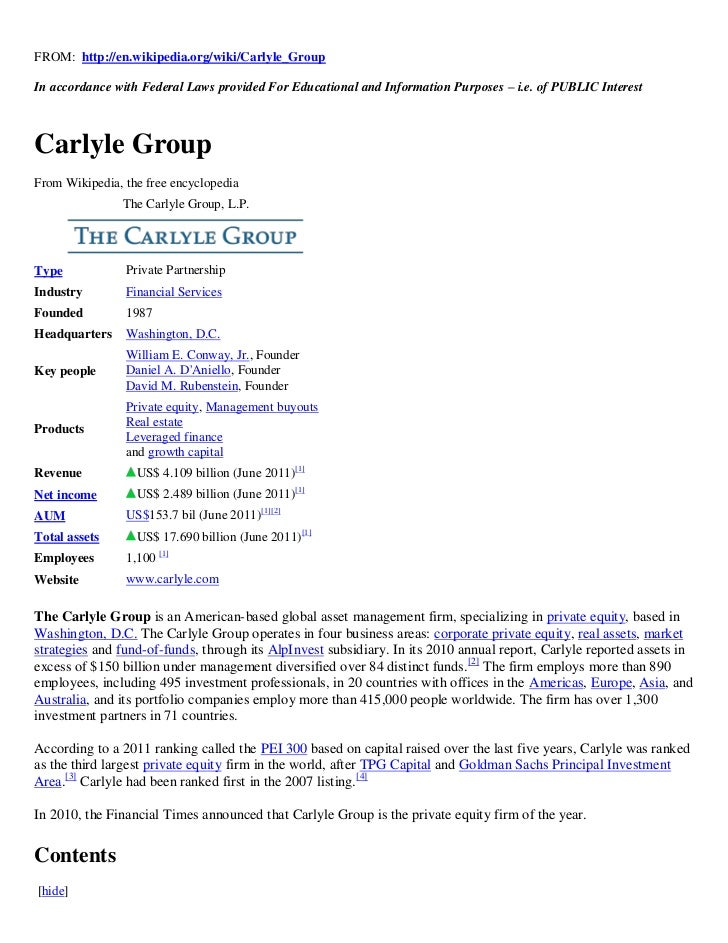 FROM: http://en.wikipedia.org/wiki/Carlyle_GroupIn accordance with Federal Laws provided For Educational and Information P...