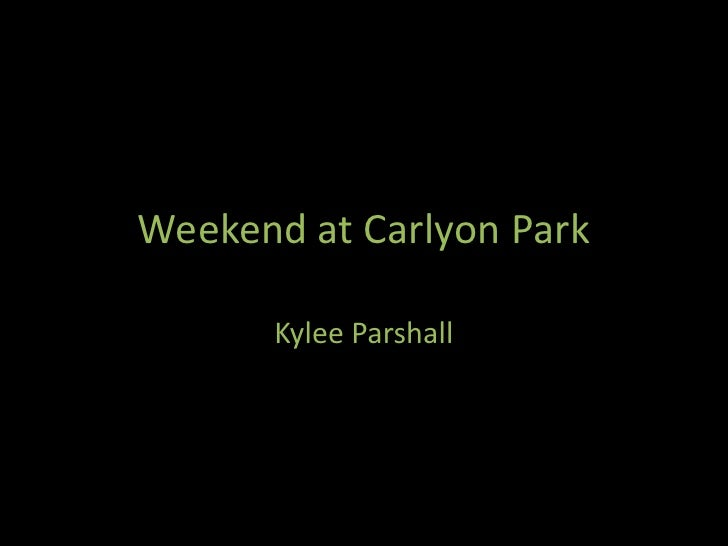 Weekend at Carlyon Park<br />Kylee Parshall<br />