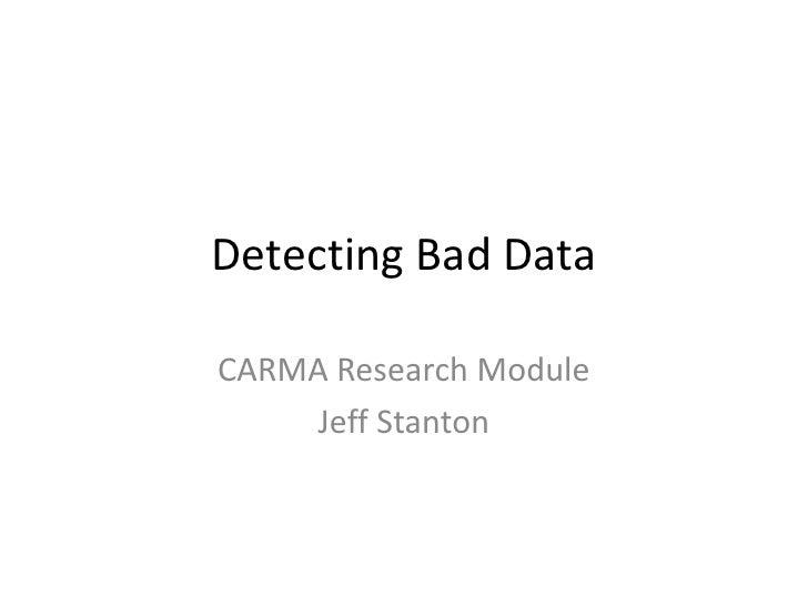 Carma internet research module   detecting bad data