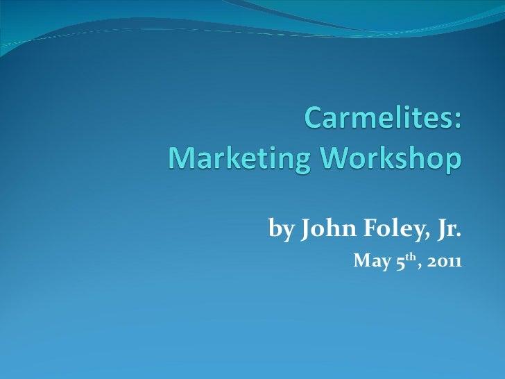Carmelites Online Marketing Workshop