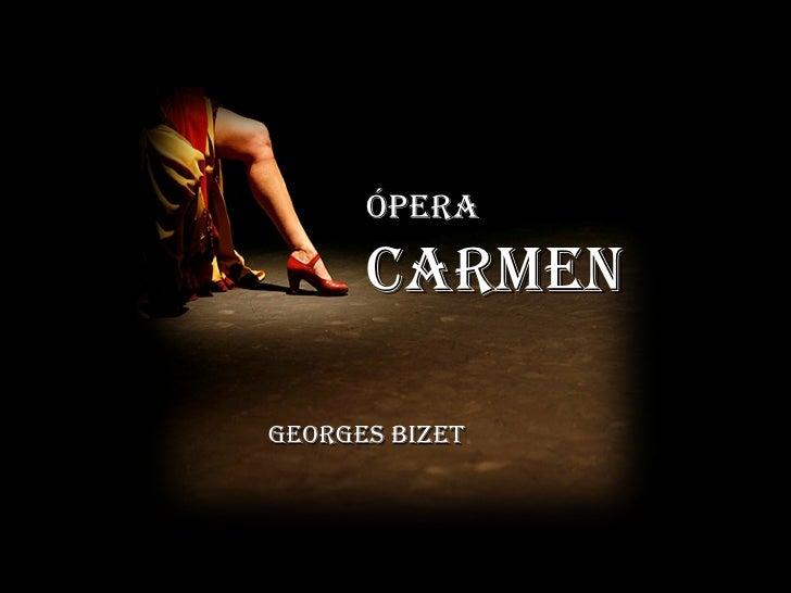Ópera Carmen Georges Bizet