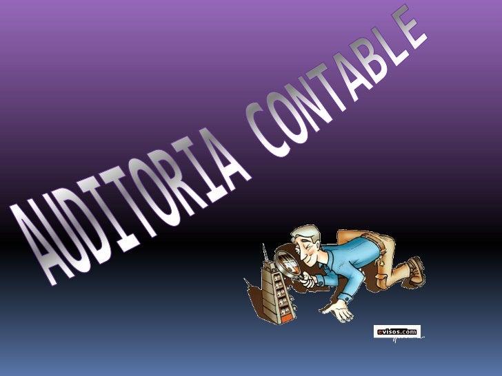 AUDITORIA CONTABLE<br />