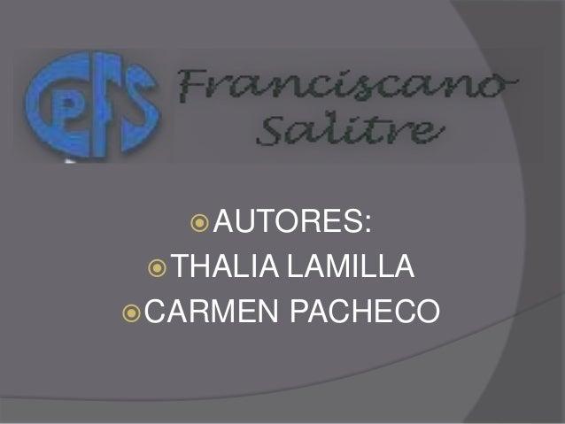 AUTORES: THALIA LAMILLA CARMEN PACHECO