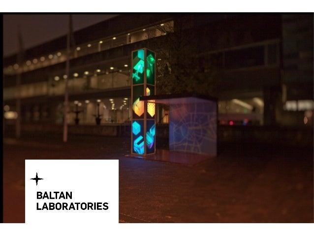 2 Baltan Laboratories was established in Eindhoven in 2008.