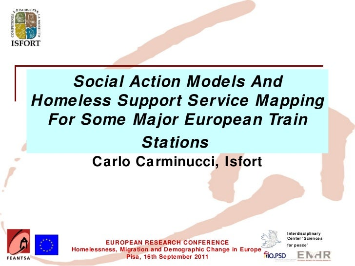 Social Action Models and Homeless Support Service Mapping for Some Major European Train Stations