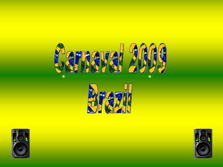 Carnaval 2009 Brazil