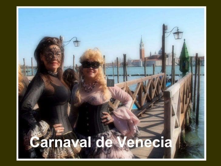 Carnaval de Venecia 2011 II