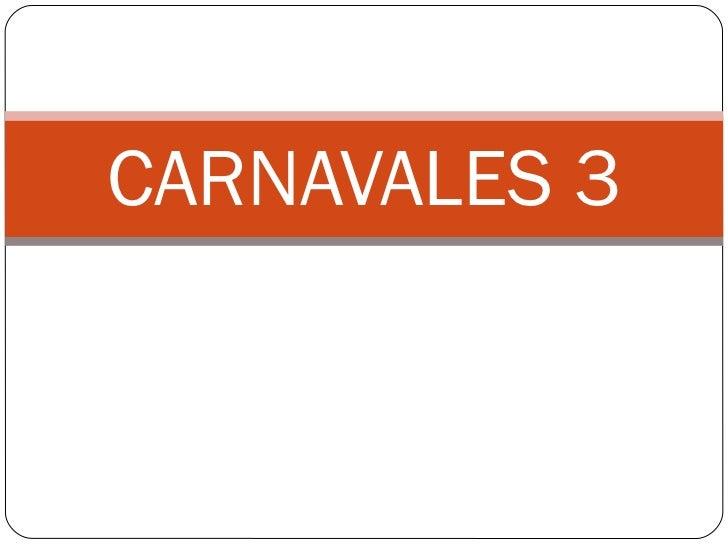 Carnavales 3