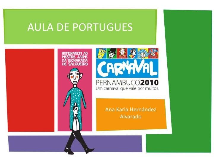 Exposição da Karla - O Carnaval Pernambucano