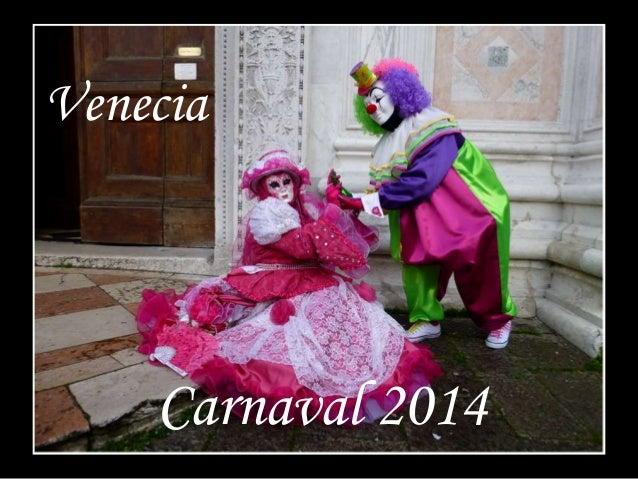 Carnaval de Venecia IV