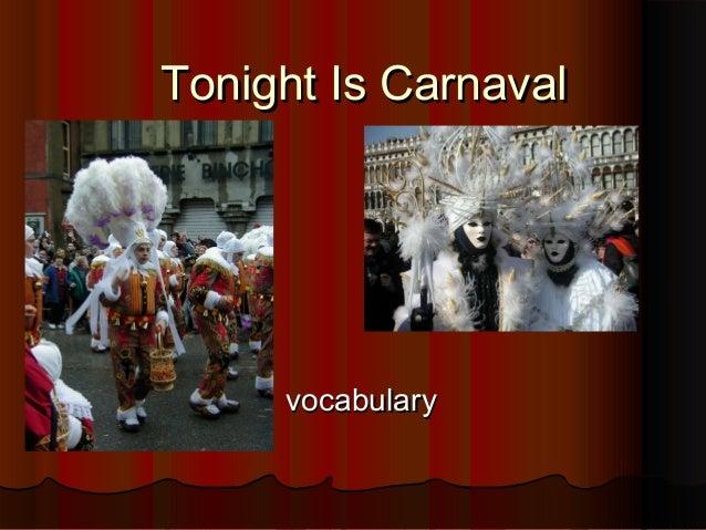 Tonight Is Carnaval     vocabulary