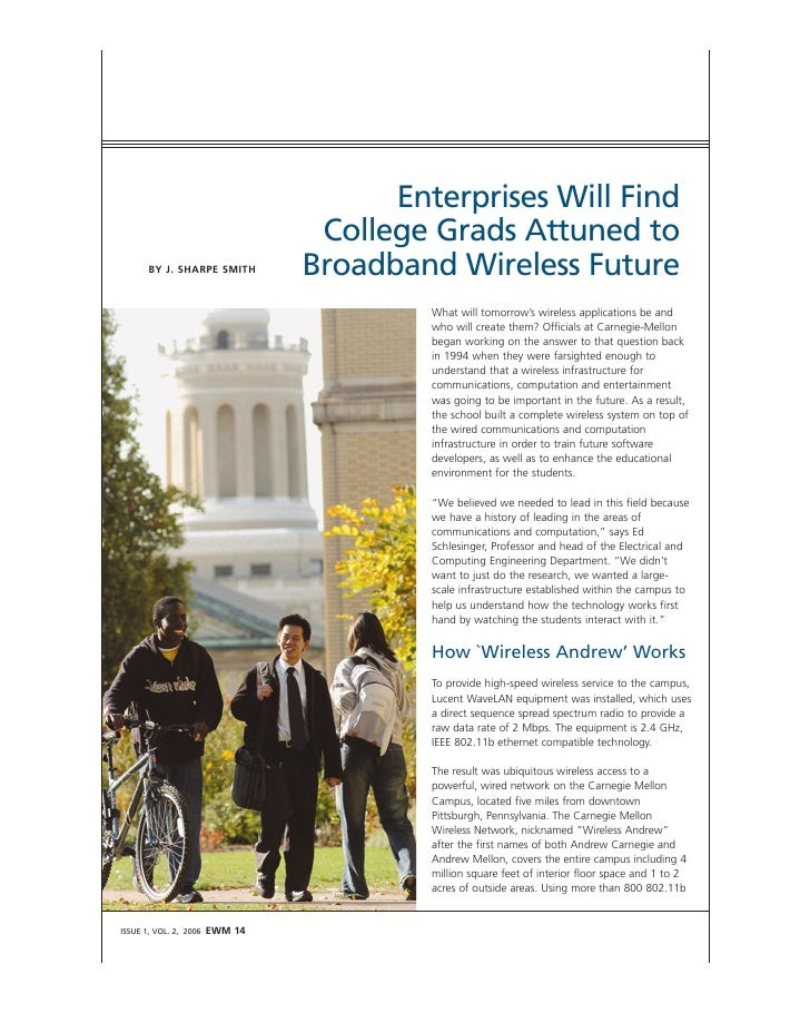 Enterprises Will Find                                   College Grads Attuned to                                  Broadban...