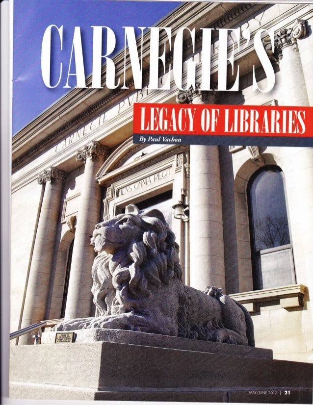 hough nev€r a resident of the $tate, Andrew Carnegie gready influenced rhc advancement of literacy in Michigan when his ph...