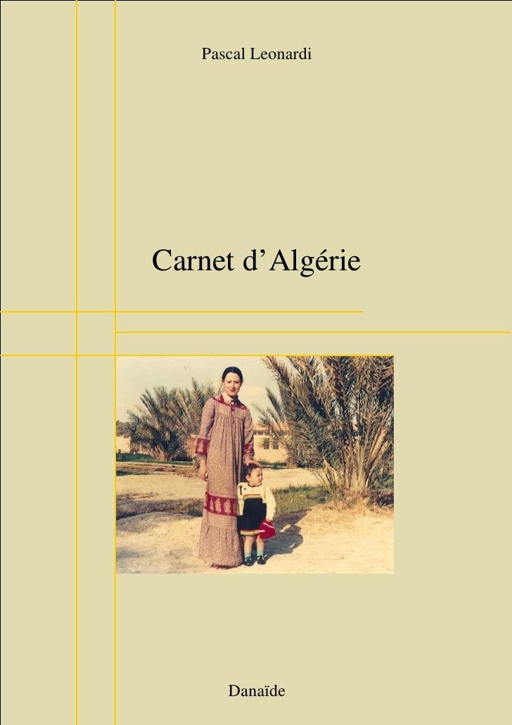 Pascal Leonardi     Carnet d'Algérie           Danaïde         1