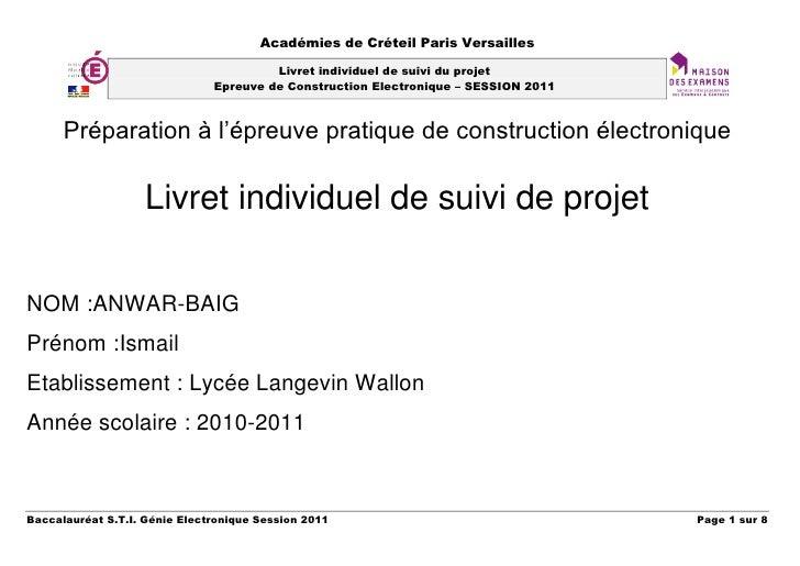 Préparation à l'épreuve pratique de construction électronique<br />Livret individuel de suivi de projet<br />NOM: ANWAR-B...