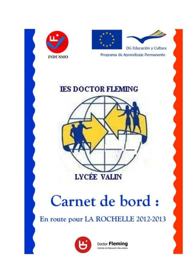 PROJET COMENIUS - ÉCHANGE 2012-2013 CARNET DE BORDCARNET DE BORD POUR LES ÉLÈVES ESPAGNOLSANNÉE 2012-2013LA ROCHELLE, du 2...