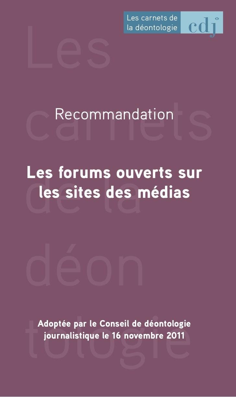 Les                      Les carnets de                      la déontologiecarnets     Recommandationde laLes forums ouver...