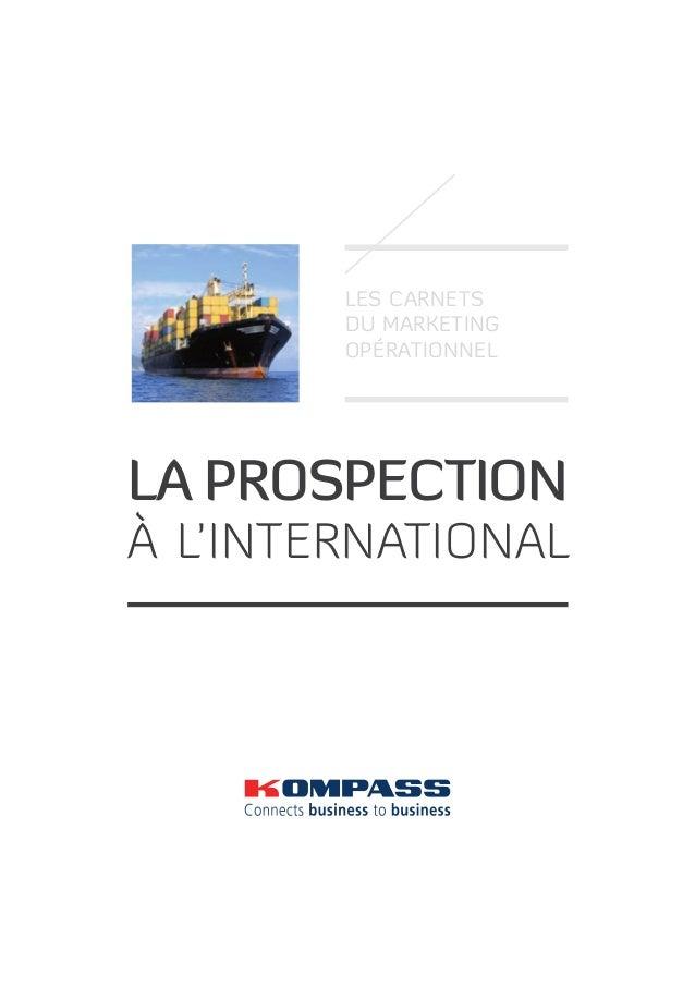 Les carnets du marketing opérationnel  la prospection  à l'international