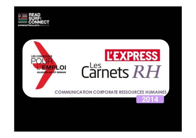 COMMUNICATION CORPORATE RESSOURCES HUMAINES 2014