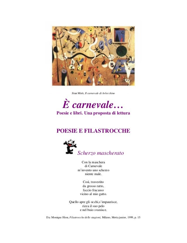 Jòan Mirò, Il carnevale di Arlecchino             È carnevale…        Poesie e libri. Una proposta di lettura        POESI...