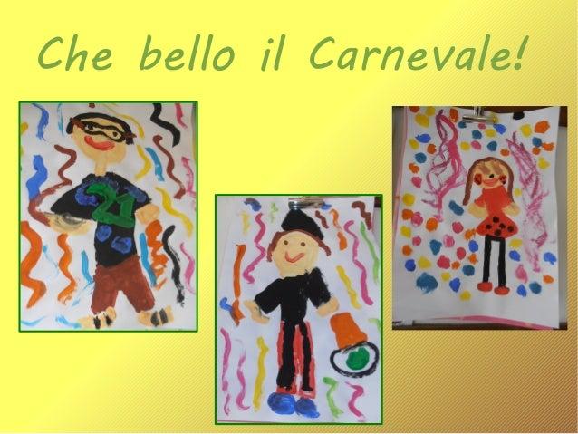 Che bello il Carnevale!