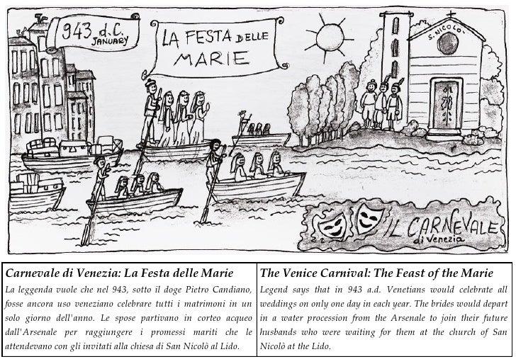 Carnevale di Venezia: La Festa delle Marie                        The Venice Carnival: The Feast of the Marie La leggenda ...