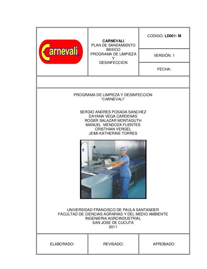 CARNEVALIPLAN DE SANEAMIENTOBASICOPROGRAMA DE LIMPIEZA YDESINFECCIONCODIGO: LD001- MVERSIÓN: 1FECHA:PROGRAMA DE LIMPIEZA Y...