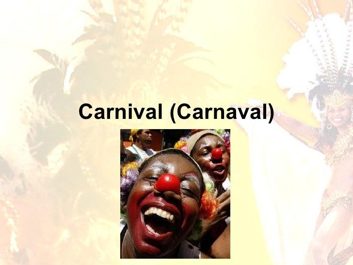 Carnival ( Carnaval )