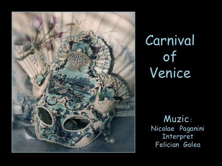 Carnival   of Venice   Muzic :Nicolae Paganini   Interpret Felician Golea