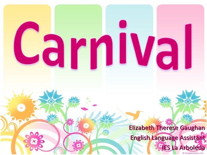 Elizabeth Therese Gaughan English  Language  Assistant IES La Arboleda