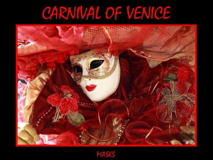 CARNIVAL OF VENICE MASKS