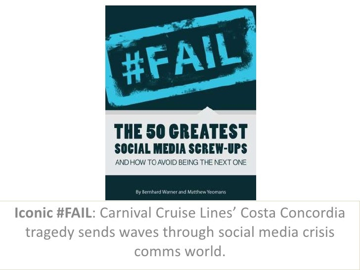 Iconic #FAIL: Carnival Cruise Lines' Costa Concordia  tragedy sends waves through social media crisis                   co...
