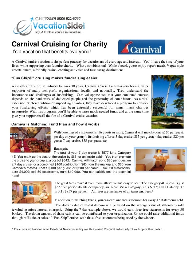 Carnival Cruising for Charity It's a vacation that benefits everyone! A Carnival cruise vacation is the perfect getaway fo...