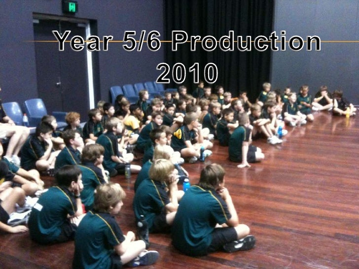 Year 5/6 Production<br />2010<br />