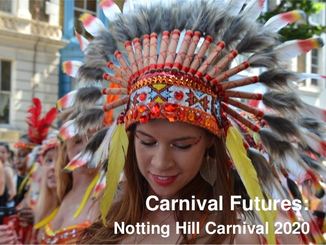 Carnival Futures: Notting Hill Carnival 2020