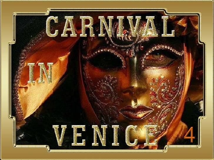 CARNIVAL IN VENICE 4