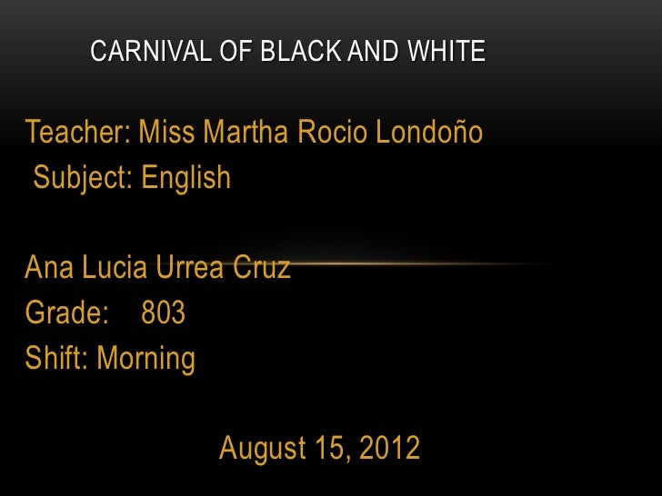 Carnival of black and white 5