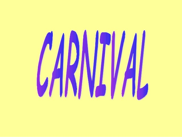 Usually Carnival is in February. There are four countries where  Carnival is a great festival: