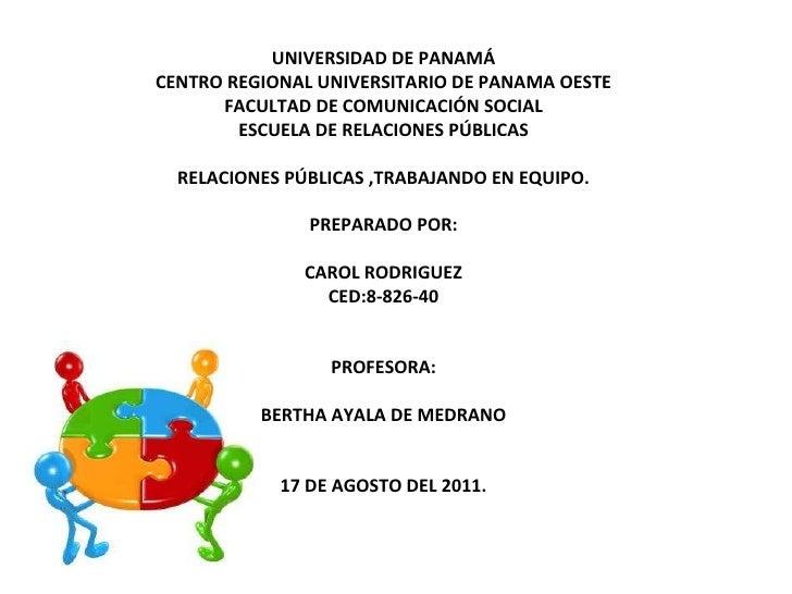 UNIVERSIDAD DE PANAMÁ CENTRO REGIONAL UNIVERSITARIO DE PANAMA OESTE FACULTAD DE COMUNICACIÓN SOCIAL ESCUELA DE RELACIONES ...