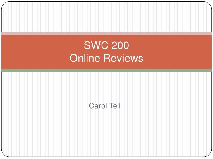 SWC 200Online Reviews   Carol Tell