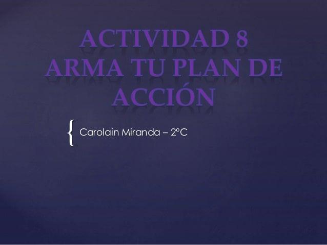{Carolain Miranda – 2°C