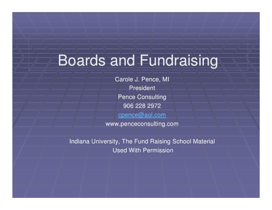 Boards and Fundraising                Carole J. Pence, MI                     President                 Pence Consulting  ...