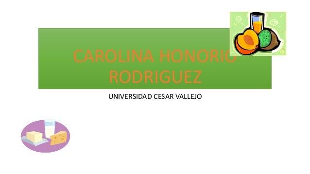 CAROLINA HONORIO RODRIGUEZ UNIVERSIDAD CESAR VALLEJO