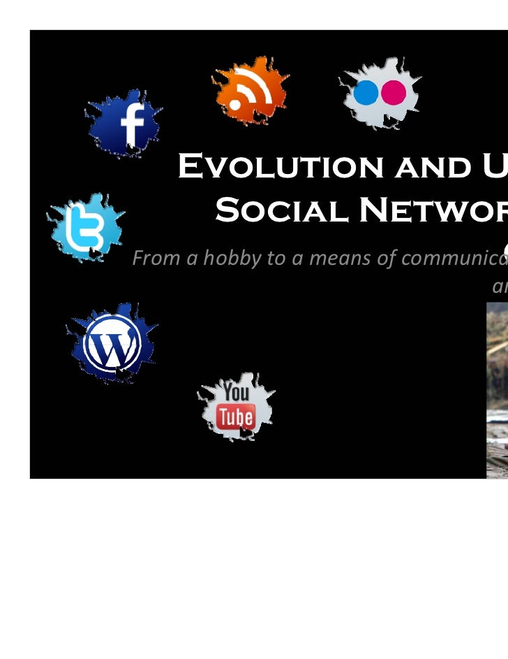 Evolution and Use of        Social Networks in                                   ChileFromahobbytoameansofcommunica...